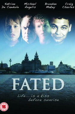 Fated (2006)
