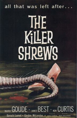 杀人鼩 The Killer Shrews (1959)