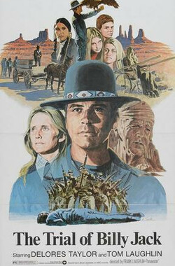 比利杰克的审判 The Trial of Billy Jack (1974)