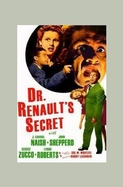 Dr. Renault's Secret (1942)