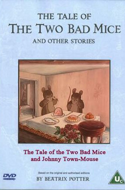 The Tale of Two Bad Mice and Johnny Town-Mouse (1995)