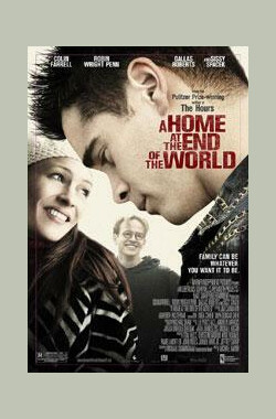 天涯家园 A Home at the End of the World (2004)