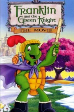 绿色小勇士 Franklin and the Green Knight: The Movie (2000)