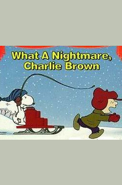 What a Nightmare, Charlie Brown! (1978)