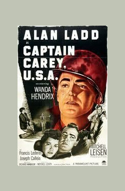 古堡歼仇记 Captain Carey, U.S.A. (1950)