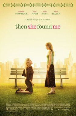 她找我 Then She Found Me (2007)
