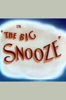 The Big Snooze (1946)