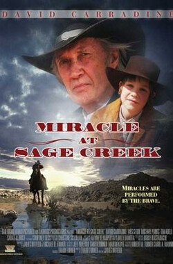 Miracle at Sage Creek (2006)