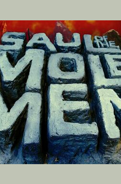 星游记 Saul of the Mole Men (TV) (2007)