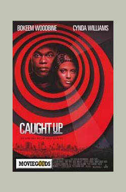 Caught Up (1998)