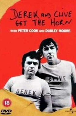 Derek and Clive Get the Horn (1979)