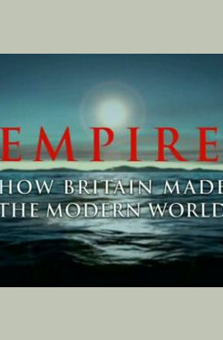 Empire: How Britain Made the Modern World (2003)