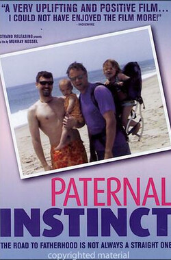父性本能 Paternal Instinct (2004)