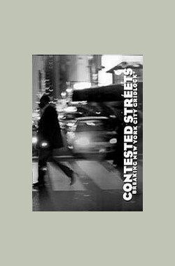 Contested Streets (2006)