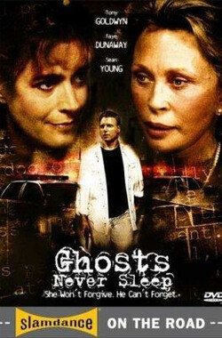 Ghosts Never Sleep (2006)