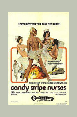甜心俏护士 Candy Stripe Nurses (1974)
