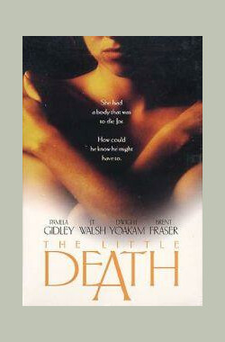 爱到不能爱 The Little Death (1995)