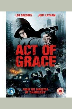 Act Of Grace (2008)