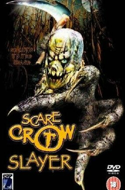 稻草人杀手 Scarecrow Slayer (2003)