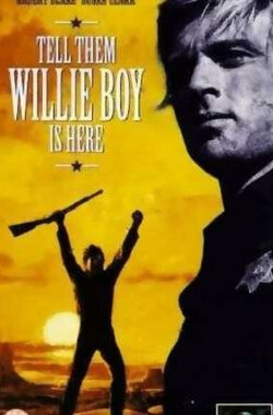 追凶三千里 Tell Them Willie Boy Is Here (1969)