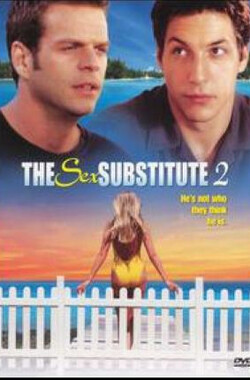 火辣性替身 The Sex Substitute 2 (2003)