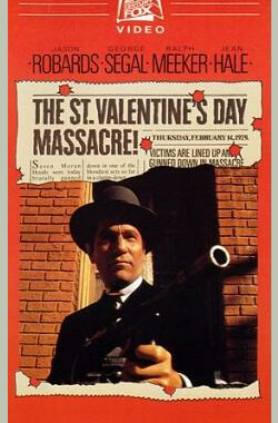 情人节大屠杀 The St. Valentine's Day Massacre (1968)