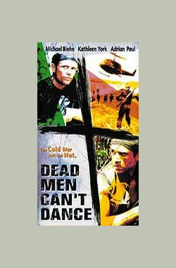 雷霆核武 Dead Men Can't Dance (1997)