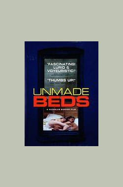Unmade Beds (1997)