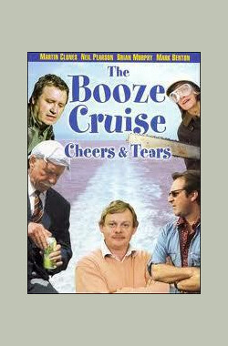 The Booze Cruise:Cheers and Tears (2003)