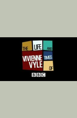 The Life and Times of Vivienne Vyle (2007)