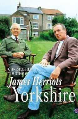 吉米·哈利的约克郡:电影 James Herriot's Yorkshire: The Film (1993)