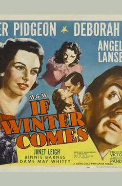 藕断丝连 If Winter Comes (1947)