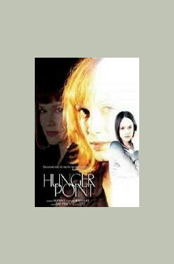 Hunger Point (2003)