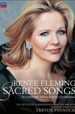 弗莱明演唱圣歌 Renée Fleming: Sacred Songs (2005)
