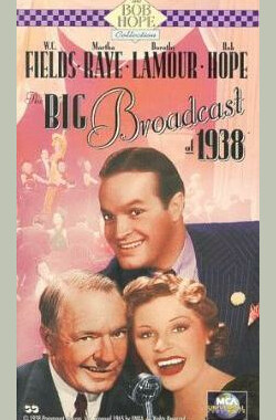 1938年广播大会 The Big Broadcast of 1938 (1938)