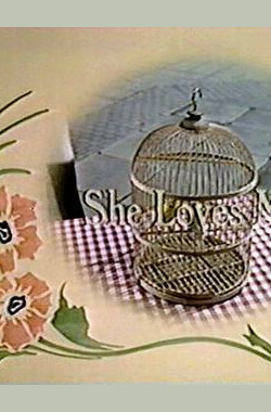 She Loves Me (1978)