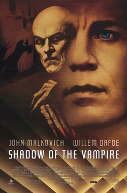 吸血鬼魅影 Shadow of the Vampire (2000)