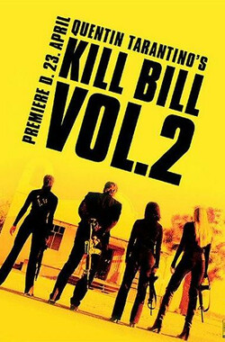杀死比尔2 Kill Bill: Vol. 2 (2004)