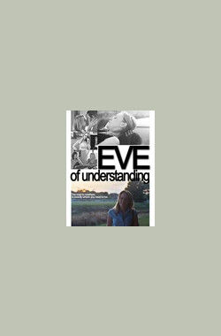 Eve of Understanding (2006)