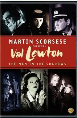 Val Lewton: The Man in the Shadows (2008)