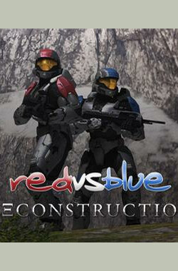 Red vs. Blue: Reconstruction (2008)