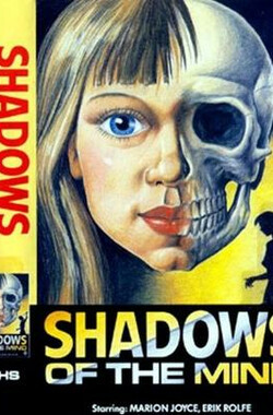 Shadows Of The Mind (1980)