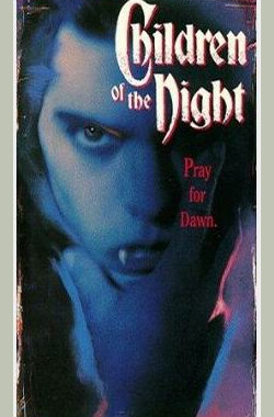 夜幕下的孩子 Children of the Night (1991)