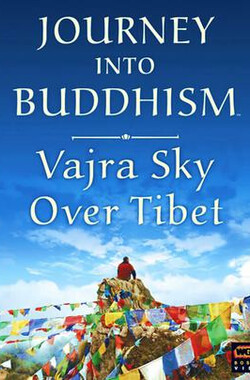 Vajra Sky Over Tibet (2006)