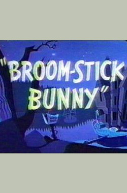 Broom-Stick Bunny (1956)