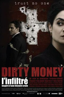 赃款 Dirty money, l'infiltré (2008)