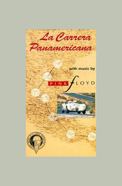 La Carrera Panamericana with Music by Pink Floyd (1992)