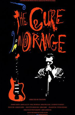 The Cure in Orange (1987)