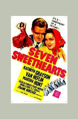 花的合唱 Seven Sweethearts (1942)