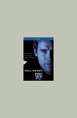 末日战士 Hell Swarm (TV) (2000)